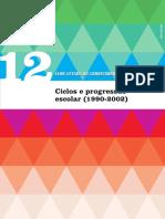 Ciclos e progressão escolar (1990-2002)