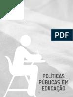 Politicas Públicas Em Educação