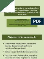 Economia brasileira, capitalismo financeirizado e Estado desde 1990