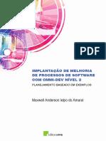IMPLANTAÇÃO DE MELHORIA DE PROCESSOS DE SOFTWARE COM CMMI-DEV NÍVEL 2