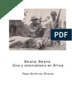 Cine y Colonialismo en África
