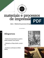 historia dos processos de impressao - aula do professor Rafael Hoffmann