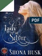 01. Lady of Silver - Shona Husk