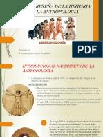 BREVE  RESEÑA DE LA HISTORIA DE LA ANTROPOLOGIA