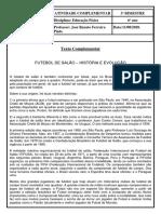 Texto Complementar Futsal - História e Evolução 1108 - 6º Ano.