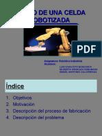 DISEÑO DE UNA CELDA ROBOTIZADA