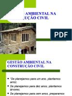 GESTÃO AMBIENTAL NA CONSTRUÇÃO CIVIL 1 AULA