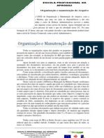 No âmbito da UFCD de Organização e Manutenção do Arquivo
