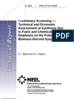 Preliminary Screening Technical and Economic Assessment of Synthesis Gas to Fuels and Chemicals