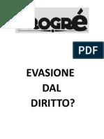 EVASIONE DAL DIRITTO