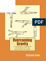 Overcoming Gravity_ a Systematic Approach to Gymnastics and Bodyweight Strength ( PDFDrive.com )