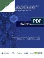 Nota Técnica de Saúde Mental Para Organização Da Rede de Atenção à Saúde Com Foco Nos Processos Da Atenção Primária à Saúde e Da Atenção Especializada