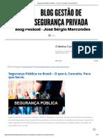 Segurança Pública No Brasil - O Que é, Conceito, Para Que Serve
