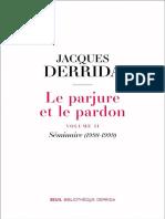 Derrida. Le Parjure Et Le Pardon VOLUME II. Introd...