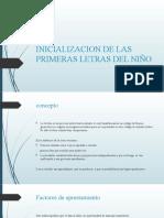 INICIALIZACION DE LAS PRIMERAS LETRAS DEL NIÑO