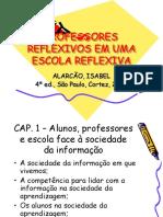 PROFESSORES REFLEXIVOS EM UMA ESCOLA REFLEXIVA. ALARCÃO, ISABEL 4ª ed., São Paulo, Cortez, 2003