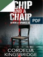 5 A Chip and a Chair - Cordelia Kingsbridge
