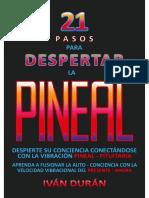 Ivan Duran - 21 Pasos Para Despertar La Pineal