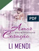 @Perigosasnacionais Um Amor Para o Coração - Li Mendi