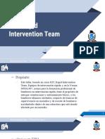 RIT o Equipos de Intervención Rápida