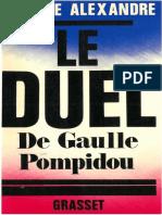 Alexandre P. Le Duel de Gaulle - Pompidou