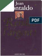 Montaldo J. Rendez l'Argent (Mitterand Socialisme Corruption Politique)