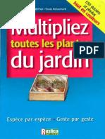 LIVRE Multipliez Toutes Les Plantes Du Jardin de Benoit Priel Et Denis Retournard