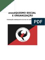 Anarquismo Social e Organização - Federação Anarquista do Rio de Janeiro-FARJ