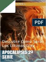 Apocalipsis_2ª_Serie_Descubre_Como_Serán_Los_Últimos_Días_Spanish