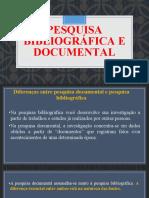 pesquisa bibliograficas e documental