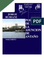 POSTALES DE LA ASUNCION DE ANTAÑO - JORGE RUBIANI - VOLUMEN I - PortalGuarani.com