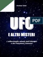 UFO e altri misteri. Laffascinante mondo dellUfologia e dei fenomeni connessi (2016) by Cristian Vitali (z-lib.org)