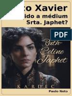 Chico Xavier Teria Sido a Médium Srta. Japhet-ebook