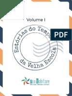Esto Rias+Do+Tempo+Da+Velha+Escola+Volume+I