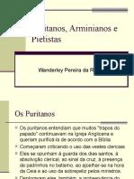 39. Puritanos, Arminianos e Pietistas
