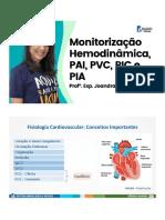 Monitorização Hemodinâmica, PAI, PVC, PIC e PIA (profª. Joandra Marques)