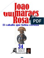 EL CABALLO QUE BEBÍA CERVEZA - JOAO GUIMARAES ROSA