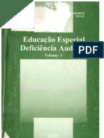 Educação Especial  - Deficiência Auditiva. Vol. 1