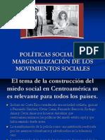 Políticas Sociales y marginalizacion de los ms