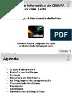 palestra_jornadacesupa_alfredofurtado_netbeans-sua_unica_ferramenta