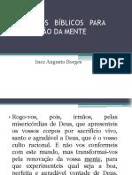 PRINCÍPIOS BÍBLICOS PARA RENOVAÇÃO DA MENTE. Inez Augusto Borges