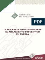 La Docencia Situada Durante El Aislamiento Preventivo en Puebla MEDIA SUPERIOR
