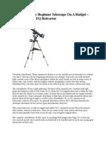 A Better Quality Beginner Telescope On A Budget