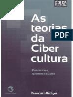 As Teorias Da Cibercultura Perspectivas
