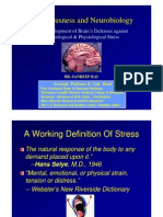 Presentation by Dr. Sandeep Rai - The Development of Brain's Defenses against  Psychological & Physiological Stress