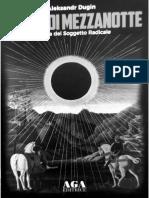 Aleksandr Dugin - Il Sole Di Mezzanotte - Aurora Del Soggetto Radicale