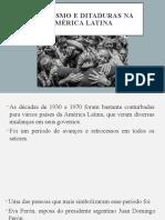 POPULISMO E DITADURAS NA AMÉRICA LATINA