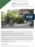 Como o design urbano pode ajudar na prevenção do crime - Nexo Jornal