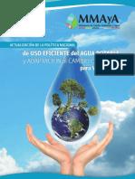 1. Actualización de la política Nal, de uso eficiente del Agua Potable y Adaptación al Cambio Climático para Vivir bien – MMAYA.