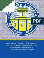 Reglamento para el Otorgamiento de Distinciones y Rendimiento de Honores de la UACJ